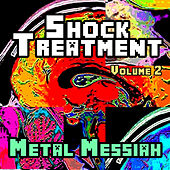 Shock Treatment - Metal Messiah, Vol. 2 by Various Artists