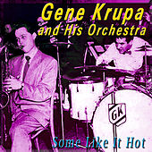 Some Like It Hot by Gene Krupa And His Orchestra