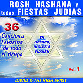 Rosh Hashana y Todas las Fiestas Judias, Vol. 1 by David & The High Spirit