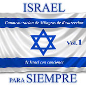 Israel para Siempre, Vol. 1 by David & The High Spirit