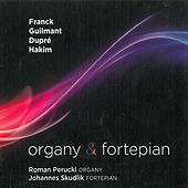 Organy i Fortepian. Music for Organ and Piano by Johannes Skudlik
