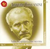 Schubert & Mendelssohn Symphonies by Arturo Toscanini