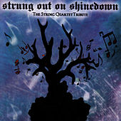 Strung Out On Shinedown: The String Quartet Tribute by Vitamin String Quartet