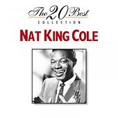 The 20 Best Collection: Nat King Cole by Nat King Cole