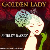 Golden Lady (Original Recordings Remastered) by Shirley Bassey