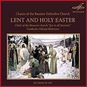 Lent and Holy Easter by Choir of the Moscow Church