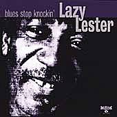 Blues Stop Knockin' by Lazy Lester