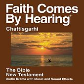 Chattishgarhi New Testament (Dramatized) - Bharatiya General Conference Mennonite Church Version by The Bible