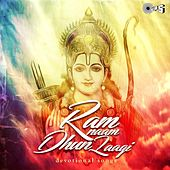 Ram Naam Dhun Laagi (Devotional Ram Bhajans & Aartis) by Various Artists