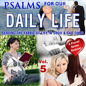 Psalms for Our Daily Life, Vol. 5 by David & The High Spirit