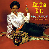 Down to Eartha + St. Louis Blues (Bonus Track Version) by Eartha Kitt
