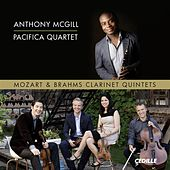 Mozart & Brahms Clarinet Quintets by Anthony McGill