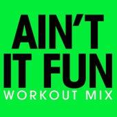 Ain't It Fun - Single by Fringe