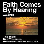Awadhi New Testament (Dramatized) New India Bible Version by The Bible