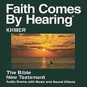 Khmer Centrale Du Nouveau Testament (Dramatisé) Khmer Version Standard - Khmer New Testament (Dramatized) by The Bible