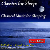 Classics for Sleep: Classical Music for Sleeping by RFCM Symphony Orchestra