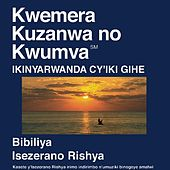 Kinyarwanda Du Nouveau Testament (Dramatisé) - Kinyawanda Bible by The Bible