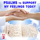Psalms to Support My Feelings Today, Vol. 2 by David & The High Spirit