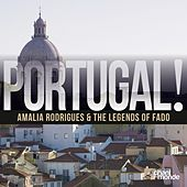 Portugal!: Amalia Rodrigues & The Legends of Fado von Various Artists