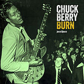 Burn - Come What May by Chuck Berry