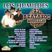 Los Humildes: 21 Reatazos Musicales by Los Humildes