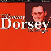 The Tommy Dorsey Collection by Tommy Dorsey