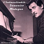 L'indimenticabile Domenico Modugno (Remastered) by Domenico Modugno