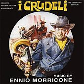 I crudeli (The Hellbenders) (Original Motion Picture Soundtrack: The Definitive Edition) by Ennio Morricone