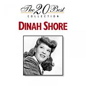 The 20 Best Collection: Dinah Shore by Dinah Shore
