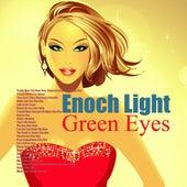 Green Eyes by Enoch Light