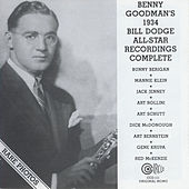 Benny Goodman's 1934 Bill Dodge All-Star Recordings Complete by Benny Goodman