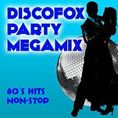Discofox Party Megamix (80's Hits Non Stop) by Various Artists