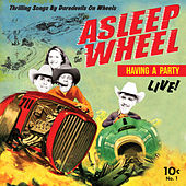 Havin' a Party - Live by Asleep at the Wheel