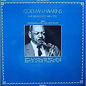 Rare Broadcasts Area 50 by Coleman Hawkins