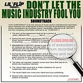 Don't Let the Music Industry Fool You (Soundtrack) by Lil' Flip