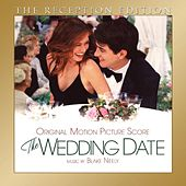 The Wedding Date: The Reception Edition (Original Motion Picture Soundtrack) by Various Artists