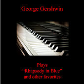 Rhapsody in Blue and Other Favorites by George Gershwin