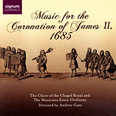 Music For The Coronation Of James II, 1685 by Various Artists