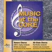 2014 Illinois Music Educators Association (ILMEA): Honors Chorus & All-State Chorus by Various Artists