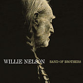 Band of Brothers by Willie Nelson