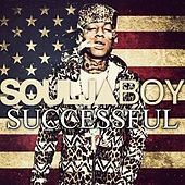 Successful by Soulja Boy