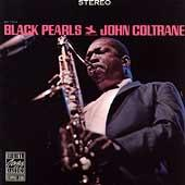 Black Pearls by John Coltrane