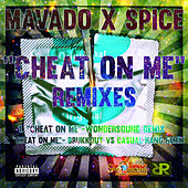 Cheat On Me Remixes - Single by Mavado