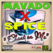 Cheat On Me - Single by Mavado