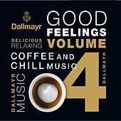 Dallmayr Coffee & Chill, Vol. 4 by Various Artists