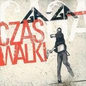 Czas walki by Gaga