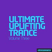 Ultimate Uplifting Trance - Vol. 3 - EP by Various Artists