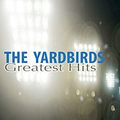 The Yardbirds Greatest Hits by The Yardbirds