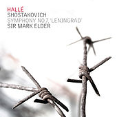 Symphony No. 7 in C Major, Op.60 - 'Leningrad' by Sir Mark Elder