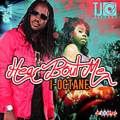 Hear Bout Me - Single by I-Octane